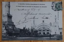 33 : Bordeaux - Exposition Maritime Internationale - Le Grand Palais Et Bas-relief Du Monument Des Girondins - (n°16304) - Bordeaux