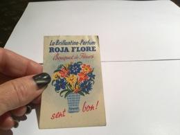La Brillantine Parfum Roja Flore  Bouquet De Fleurs Sent Bon - Reclame