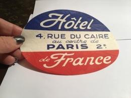 Hôtel 4, Rue Du Caire Au Centre De Paris Hôtel De France - Reclame