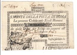 SACRO MONTE DI PIETA' ROMA 01 05 1797 60 SCUDI Ottimo Esemplare Bb/spl Taglietti  LOTTO 2490 - [ 9] Collezioni