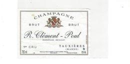 ETIQUETTE CHAMPAGNE  R CLEMENT POUL  A TAUXIERES  *****  RARE A  SAISIR ****** - Champagne