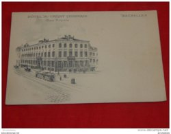 """BRUXELLES  -  """" Hôtel Du Crédit Lyonnais """" , Rue Royale - Cafés, Hôtels, Restaurants"""