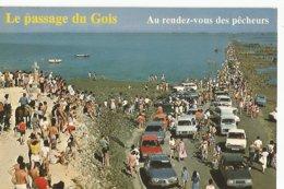 85 Noirmoutier Le Passage Du Gois Au Rendez Vous Des Pecheurs - Noirmoutier