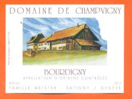 étiquette De Vin Suisse Bourdigny Domaine De Champvigny Meister à Satigny Genève - 100 Cl - Vin De Pays D'Oc