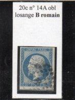 Paris - N° 14A Obl Losange B Romain - 1853-1860 Napoléon III