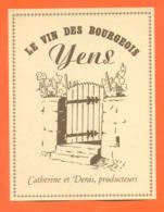 étiquette De Vin Suisse Le Vin Des Bourgeois Yens Catherine Et Denis Producteurs - 75 Cl - Vin De Pays D'Oc