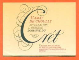 étiquette De Vin Suisse Gamay De Choully Domaine Du Cret Berthaudin à Genève - 75 Cl - Vin De Pays D'Oc