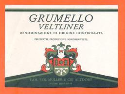 étiquette De Vin Suisse Grumello Veltliner Famille Seb Muller Et Cie à Altdorf - 75 Cl - Vin De Pays D'Oc