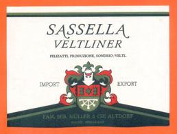 étiquette De Vin Suisse Sassella Veltliner Famille Seb Muller Et Cie à Altdorf - 75 Cl - Vin De Pays D'Oc