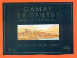 étiquette De Vin Suisse Gamay De Genève Societé Vinicole De Perroy - 75 Cl - Vin De Pays D'Oc
