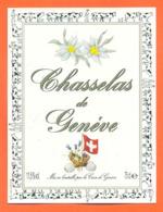 étiquette De Vin Suisse Chasselas De Genève Cave De Genève - 75 Cl - Edelweiss - Vin De Pays D'Oc