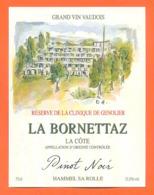étiquette De Vin Suisse Pays Vaudois Pinot Noir Reserve De La Clinique De Genolier Hammel SA Rolle - 75 Cl - Vin De Pays D'Oc