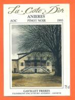 étiquette De Vin Suisse La Cote D'or Anieres Pinot Noir 1995 Gavillet Frères à Anières - 75 Cl - Vin De Pays D'Oc