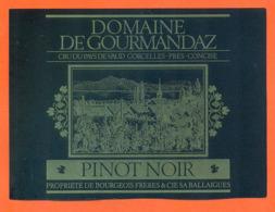 étiquette De Vin Suisse Pinot Noir Domaine De Gourmandaz Bourgeois Frères à Ballaigues - 75 Cl - Vin De Pays D'Oc