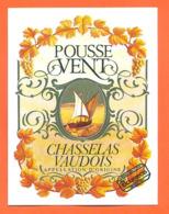 étiquette De Vin Suisse Chasselas Vaudois Pousse Vent Bourgeois à Ballaigues - 75 Cl - Vin De Pays D'Oc