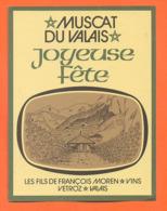 étiquette De Vin Suisse Muscat Du Valais Joyeuse Fete François Moren à Vetroz - 75 Cl - Vin De Pays D'Oc