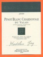 étiquette De Vin Suisse Pinot Blanc Chardonnay Du Valais Grand Métral 2000 Madeleine Gay à Provins - 75 Cl - Vin De Pays D'Oc