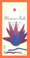 étiquette De Vin Suisse Mont Sur Rolle SA Rolle à Vaud - 50 Cl - Vin De Pays D'Oc