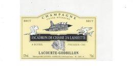 ETIQUETTE CHAMPAGNE  ESCADRON DE CHASSSE 2/4 LAFAYETTE PAR  LACOURTE GODBILLON A ECUEIL  ****   RARE  A SAISIR **** - Champagne
