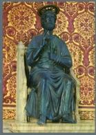 °°° Cartolina - Basilica Di S. Pietro Statua In Bronzo Nuova °°° - San Pietro