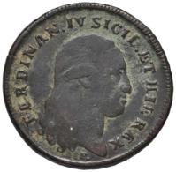 NAPOLI  Ferdinando IV Di Borbone Secondo Periodo 1799-1805  6 Tornesi 1801 Mont. 372/375 NC CU  D.604 - Monedas Regionales