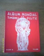 Album Mondial De Timbres Poste - ** - Yvert & Tellier - Sellos
