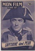 REVUE CINEMA MON FILM CAPITAINE SANS PEUR AVEC GREGORY PECK N° 289 1952 - Cinema