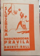 Old Brochure Gimnastikon Zagreb 1940's SLUZBENA MEDJUNARODNA PRAVILA BASKET BALL KOSARKA KOSIKOVA INTERNATIONAL RULES - Zonder Classificatie