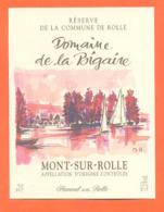 étiquette De Vin Suisse Mont Sur Rolle Domaine De La Bigaire Hammel SA à Rolle - 75 Cl - Vin De Pays D'Oc
