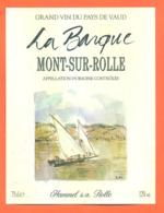 étiquette De Vin Suisse Pays De Vaud Mont Sur Rolle La Barque Hammel SA à Rolle - 75 Cl - Vin De Pays D'Oc