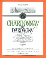 étiquette De Vin Suisse Chardonnay De Dardagny Recolte 1988 Pierre Et Jean Hutin à Dardagny - 50 Cl - Vin De Pays D'Oc