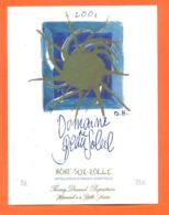 étiquette De Vin Suisse Mont Sur Rolle Domaine De Beau Soleil 2001 Thierry Durand à Rolle - 75 Cl - Vin De Pays D'Oc