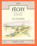 étiquette De Vin Suisse Féchy Les Grivelets 2003 Hammel SA à Rolle - 70 Cl - Vin De Pays D'Oc