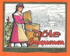 étiquette De Vin Suisse Dole De Salquenen Les Fils De Charles Favre à Sion - 75 Cl - Vin De Pays D'Oc