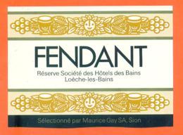 étiquette De Vin Suisse Fendant Réserve Société Des Hotels Des Bains Loèche Les Bains Maurice Gay à Sion - 75 Cl - Vin De Pays D'Oc