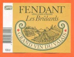 étiquette De Vin Suisse Fendant Du Valais Fendant Les Brulards Bourgeois - 100cl - Vin De Pays D'Oc
