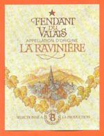 étiquette De Vin Suisse Fendant Du Valais La Ravinière Les Vins Du Pavois - 75 Cl - Vin De Pays D'Oc