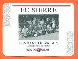 étiquette De Vin Suisse Fendant Du Valais FC Sierre équipe De Football à Provins Valais - 75 Cl - Vin De Pays D'Oc
