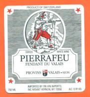 étiquette De Vin Suisse Fendant Du Valais Pierrafeu à Provins Valais - 75 Cl - Importé - Vin De Pays D'Oc