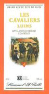 étiquette De Vin Suisse Pays De Vaud Les Cavaliers Luins Hammel à Rolle - 50 Cl - Vin De Pays D'Oc