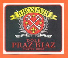 étiquette De Vin Suisse Vin Du Valais Rhonevin Dole Praz Riaz Clavien à Miège - 75 Cl - Vin De Pays D'Oc