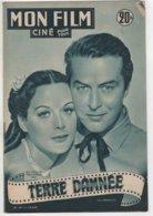 REVUE CINEMA MON FILM  TERRE DAMNEE AVEC RAY MILLAND ET HEDY LAMARR N° 291 1952 - Kino