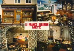 "57) METZ : Bar Restaurant ""Le Franco Algérien"" - Multi-vues - Metz"