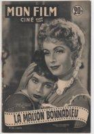 REVUE CINEMA MON FILM  LA MAISON BONNADIEU AVEC DANNIELLE DARRIEUX ET FRANCOISE ARNOULT N° 292 1952 - Kino