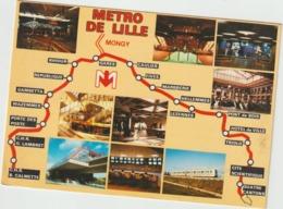 Nord : LILLE : Le  Métro Mongy , Gare , Train.... - Lille