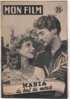 REVUE CINEMA MON FILM MARIA DU BOUT DU MONDE AVEC JACQUES BERTHIER ET DENISE CARDI N° 296 1952 - Cinema