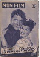 REVUE CINEMA MON FILM LA VALLEE DE LA VENGEANCE AVEC BURT LANCASTER ET JOANNE DRU N° 297 1957 - Kino