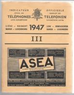 INDICATEUR OFFICIEL TELEPHONES (III)   - BELGIQUE - 1947 - LIEGE - HAINAUT - NAMUR - LUXEMBOURG    Annuaire - Annuaires Téléphoniques