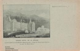 74 Saint Gervais Les Bains Grand Hotel De La Savoie Gare Le Fayet Saint Gervais Au Pied Du Mont Blanc Cpa - Saint-Gervais-les-Bains
