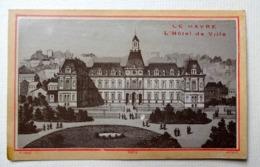 CHROMO..LE HAVRE...AVANT 1900.....REPRODUCTION GRAVURE...LITH.  LAAS.... L'HOTEL DE VILLE - Trade Cards